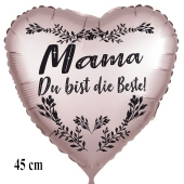 Mama du bist die Beste! Herzluftballon in Satinsilber, 45 cm, ohne Helium