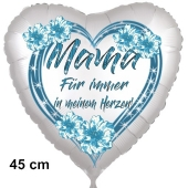 Mama-Für immer in meinem Herzen! Herzluftballon in Satinweiß, 45 cm, mit Helium
