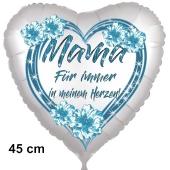Mama-Für immer in meinem Herzen! Herzluftballon in Satinweiß, 45 cm, ohne Helium
