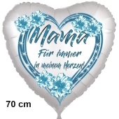 Mama-Für immer in meinem Herzen! Herzluftballon in Satinweiß, 70 cm, mit Helium