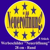 """Werbeschilder """"Neueröffnung!"""" gelb, 5 Stück, rund, 28 cm"""
