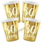 30th Birthday Gold Partybecher zum 30. Geburtstag, 6 Stück