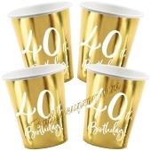 40th Birthday Gold Partybecher zum 40. Geburtstag, 6 Stück