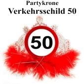 Partykrone zum 50. Geburtstag, Verkehrsschild 50