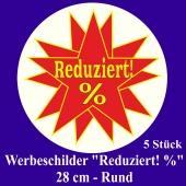"""Werbeschilder """"Reduziert! %"""" 5 Stück, rund, 28 cm"""