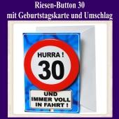Riesen-Button Geburtstag 30 mit Geburtstagskarte und Umschlag