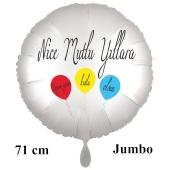 "Großer Rundluftballon in Satin Weiß, 71 cm ""Nice Mutlu Yillara"""
