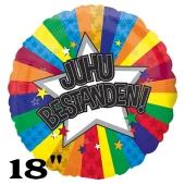 JUHU bestanden! Runder Luftballon aus Folie mit Helium Ballongas