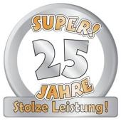 Riesen-Schild zur silbernen Hochzeit, Super! 25 Jahre