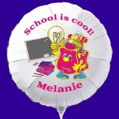 School is Cool! Personalisierter Luftballon aus Folie zur Einschulung mit dem Namen der Schulbeginnerin.