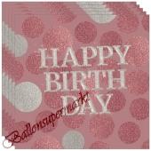 Happy Birthday Servietten Glossy Pink zum Geburtstag, 20 Stück