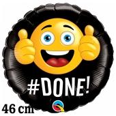Smiley #Done! Luftballon aus Folie zur bestandenen Prüfung, zu Abitur und Examen