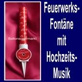 Feuerwerksfontäne mit Hochzeitsmusik