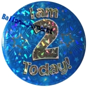 Jumbo Ansteckbutton, Tischaufsteller, I am 2 today, blau