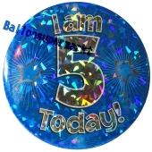 Jumbo Ansteckbutton, Tischaufsteller, I am 5 today, blau