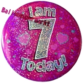 Jumbo Ansteckbutton, Tischaufsteller, I am 7 today, pink
