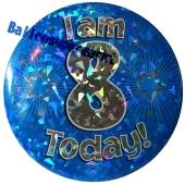 Jumbo Ansteckbutton, Tischaufsteller, I am 8 today, blau