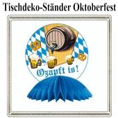 Oktoberfest Tischständer, O'zapft is