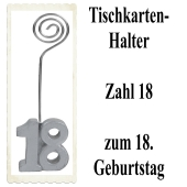 Tischkartenhalter, Namenskartenhalter, Zahl 18, zum 18. Geburtstag
