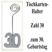 Tischkartenhalter, Namenskartenhalter, Zahl 30, zum 30. Geburtstag