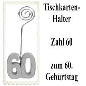 Tischkartenhalter, Namenskartenhalter, Zahl 60, zum 60. Geburtstag