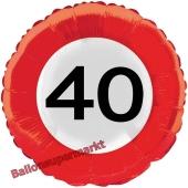 Luftballon zum 40. Geburtstag, Verkehrsschild Zahl 40, Traffic