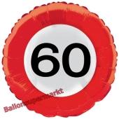Luftballon zum 60. Geburtstag, Verkehrsschild Zahl 60, Traffic