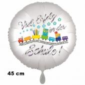 Viel Erfolg in der Schule. Luftballon aus Folie, 45 cm, inklusive Helium, Satin de Luxe, weiß