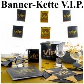 VIP Banner-Kette Partydekoration