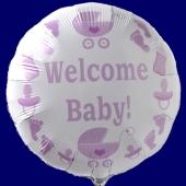 Welcome Baby! Luftballon aus Folie, Baby Girl, Rundballon mit Ballongas Helium