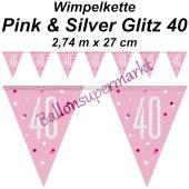 Wimpelkette Pink & Silver Glitz 40 zum 40. Geburtstag