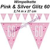 Wimpelkette Pink & Silver Glitz 60 zum 60. Geburtstag