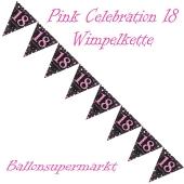Wimpelkette Pink Celebration 18 zum 18. Geburtstag