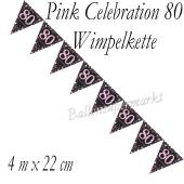 Wimpelkette Pink Celebration 80 zum 80. Geburtstag