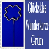 Glücksklee, Kleeblatt Wunderkerze, gruen