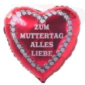 Zum Muttertag Alles Liebe, Ballon aus Folie, roter Herzballon ohne Ballongas Helium