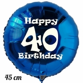 Luftballon aus Folie, blau, rund, 45 cm, zum 40. Geburtstag