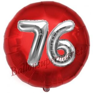 Runder Luftballon Jumbo Zahl 76, rot-silber mit 3D-Effekt zum 76. Geburtstag