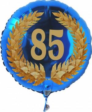 Luftballon aus Folie zum 85. Geburtstag, blauer Rundballon, Zahl 85 im Lorbeerkranz, inklusive Ballongas