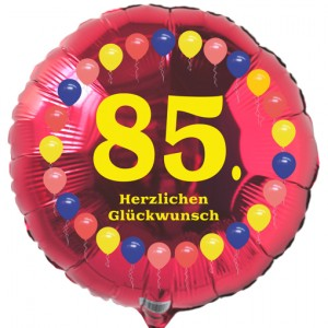 Luftballon aus Folie zum 85. Geburtstag, roter Rundballon, Balloons, Herzlichen Glückwunsch, inklusive Ballongas