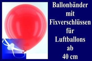 Ballonbänder mit Fixverschlüssen für Luftballons ab 40 cm Durchmesser