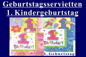 Geburtstagsservietten 1. Kindergeburtstag - Geburtstagsservietten 1. Kindergeburtstag