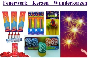 Feuerwerk, Kerzen und Wunderkerzen - Feuerwerk, Kerzen und Wunderkerzen