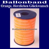 Ballonband, Luftballonbänder 1 Rolle 250 m, Orange, Herzlichen Glückwunsch (Ballonband-Orange-Herzlichen-Glueckwunsch-Rolle-Or-HrzlG-01)