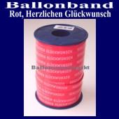 Ballonband, Luftballonbänder 1 Rolle 250 m, Rot, Herzlichen Glückwunsch (Ballonband-Orange-Herzlichen-Glueckwunsch-Rolle-Rot-HrzlG-01)