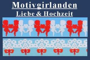 Motivgirlanden Liebe & Hochzeit - Motivgirlanden Liebe & Hochzeit