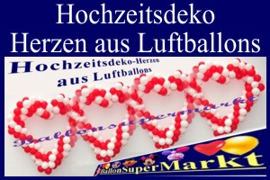 Hochzeitsdeko, Herzen aus Luftballons -  Hochzeitsdeko, Herzen aus Luftballons